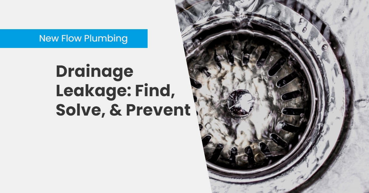 NFP Blog Cover Drainage Leakage_ Find, Solve, & Prevent