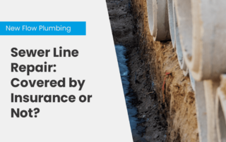 Sewer Line Repair: Covered by Insurance or Not?