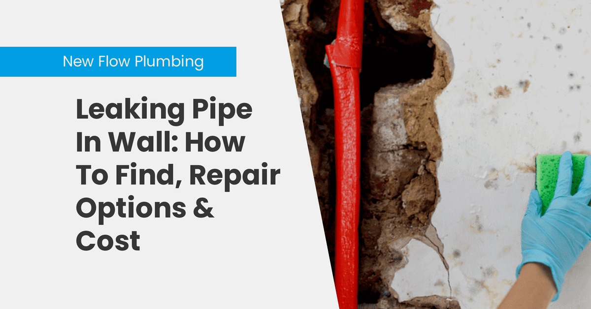Leaking Pipe In Wall: How To Find, Repair Options & Cost