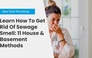 NFP Blog Cover Learn How To Get Rid Of Sewage Smell_ 11 House & Basement Methods
